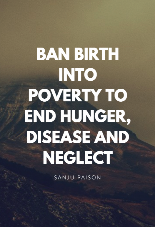 Ban birth into poverty to end hunger, disease and neglect – Sanju Paison